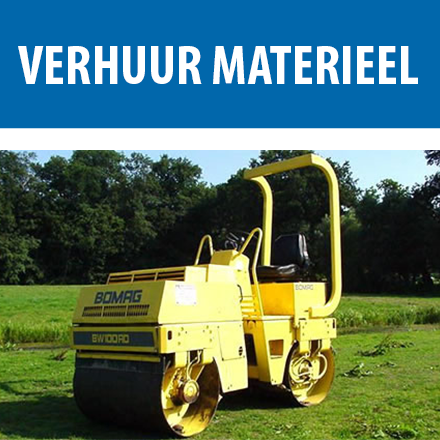 Verhuur Materieel Wegenbouw materiaal